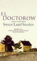 Doctorow, E. L. - Sweet Land Stories - 9780349120195 - V9780349120195