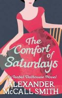 Alexander McCall Smith - The Comfort of Saturdays - 9780349120553 - V9780349120553