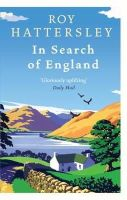 Hattersley, Roy - In Search of England - 9780349121093 - V9780349121093