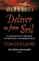 Holland, Tom - Deliver Us from Evil - 9780349121673 - V9780349121673