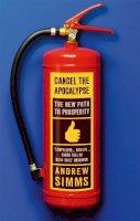 Simms, Andrew - Cancel The Apocalypse - 9780349122922 - V9780349122922