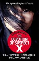 Keigo Higashino - Devotion of Suspect X - 9780349123745 - 9780349123745