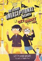 Daneshvari, Gitty - The League of Unexceptional Children: Get Smart-ish: Book 2 - 9780349124247 - KTG0016300