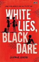 Nadin, Joanna - White Lies, Black Dare - 9780349124537 - V9780349124537