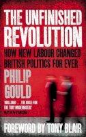 Gould, Philip - The Unfinished Revolution - 9780349138572 - V9780349138572