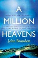 Brandon, John - Million Heavens - 9780349138862 - V9780349138862