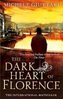 Giuttari, Michele - The Dark Heart of Florence - 9780349139333 - KAK0012480