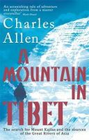 Allen, Charles - Mountain in Tibet - 9780349139388 - KRA0010044