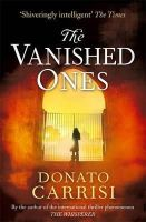 Carrisi, Donato - The Vanished Ones - 9780349140032 - V9780349140032