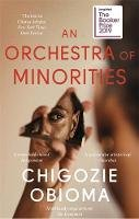 Obioma, Chigozie - An Orchestra of Minorities: Longlisted for the Booker Prize 2019 - 9780349143187 - 9780349143187