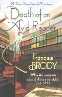 Brody, Frances - Death of an Avid Reader: A Kate Shackleton Mystery (Kate Shackleton Mysteries) - 9780349400570 - V9780349400570