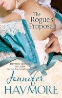 Haymore, Jennifer - The Rogue's Proposal - 9780349401249 - V9780349401249