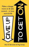 Bernstein, Alan B.; Streep, Peg - Give Up to Get on - 9780349401270 - V9780349401270