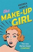 Semple, Andrea - The Make-Up Girl - 9780349402048 - V9780349402048
