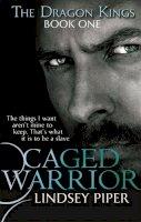 Piper, Lindsey - Caged Warrior - 9780349402994 - V9780349402994