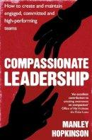 Hopkinson, Manley - Compassionate Leadership - 9780349403229 - V9780349403229
