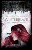 Callihan, Kristen - Winterblaze (Darkest London) - 9780349406046 - V9780349406046