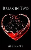 Summers, MJ - Break in Two: Full Hearts 1 - 9780349407067 - V9780349407067