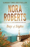 Nora Roberts - Bay of Sighs (Guardians Trilogy) - 9780349407869 - 9780349407869