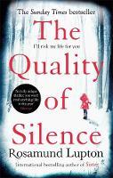 Rosamund Lupton - The Quality of Silence - 9780349408156 - V9780349408156