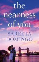 Domingo, Sareeta - The Nearness of You - 9780349410593 - V9780349410593