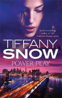 Snow, Tiffany - Power Play (Risky Business) - 9780349411538 - V9780349411538