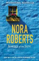 Nora Roberts - Jewels of the Sun (Gallaghers of Ardmore) - 9780349411668 - KSG0019780
