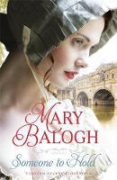 Balogh, Mary - Someone to Hold (Westcott) - 9780349413655 - V9780349413655