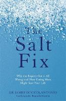 DiNicolantonio, Dr James - The Salt Fix - 9780349417387 - V9780349417387