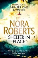 Nora Roberts - Shelter in Place - 9780349417820 - 9780349417820