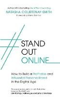 - #StandOutOnline: How to Build a Profitable and Influential Personal Brand in the Digital Age - 9780349417967 - V9780349417967