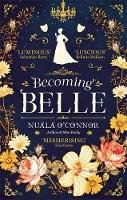 Nuala O'Connor - Becoming Belle - 9780349421261 - 9780349421261