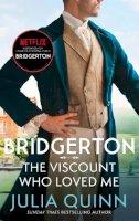 Julia Quiinn - Bridgerton: The Viscount Who Loved Me (Bridgertons Book 2): The Sunday Times bestselling inspiration for the Netflix Original Series Bridgerton (Bridgerton Family) - 9780349429793 - 9780349429793