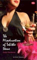 Durkheim, Emily - The Miseducation Of Tabitha Stone (Cheek) - 9780352340719 - KRF0008520