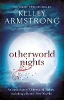 Armstrong, Kelley - Otherworld Nights - 9780356500669 - V9780356500669