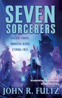 Fultz, John R. - Seven Sorcerers - 9780356500836 - 9780356500836