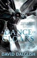 Dalglish, David - A Dance of Cloaks: Book 1 of Shadowdance - 9780356502786 - V9780356502786