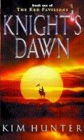 Hunter, Kim - Knight's Dawn (Red Pavilions) - 9780356503103 - V9780356503103