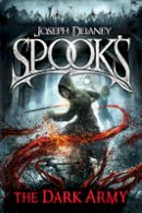 Delaney, Joseph - Spook's: The Dark Army (The Starblade Chronicles) - 9780370332246 - 9780370332246