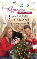 Caroline Anderson - Their Christmas Family Miracle - 9780373184859 - KRS0002031