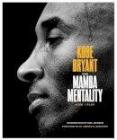 Bryant, Kobe - The Mamba Mentality: How I Play - 9780374201234 - 9780374201234