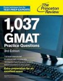 Princeton Review - 1,138 GMAT Practice Questions, 3rd Edition (Graduate School Test Preparation) - 9780375427480 - V9780375427480