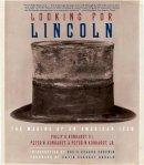Kunhardt, Philip B.; Kunhardt, Peter W. - Looking for Lincoln - 9780375712142 - V9780375712142