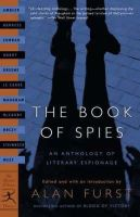 Burgess, Anthony, Steinbeck, John, le Carré, John, West, Rebecca - The Book of Spies: An Anthology of Literary Espionage (Modern Library Classics) - 9780375759598 - KSC0000840