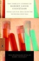Stevenson, Robert Louis - The Complete Stories of Robert Louis Stevenson - 9780375761355 - V9780375761355