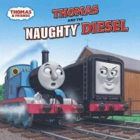 Awdry, Rev. W. - Thomas and the Naughty Diesel (Thomas & Friends) (Pictureback(R)) - 9780375800795 - KEX0253473