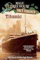 Osborne, William; Osborne, Mary Pope - Titanic - 9780375813573 - V9780375813573