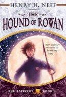 Neff, Henry H - The Hound of Rowan - 9780375838958 - V9780375838958