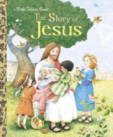 Watson, Jane Werner - The Story of Jesus - 9780375839412 - V9780375839412