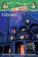 Osborne, Mary Pope, Boyce, Natalie Pope - Magic Tree House Fact Tracker #20: Ghosts: A Nonfiction Companion to Magic Tree House #42: A Good Night for Ghosts - 9780375846663 - V9780375846663
